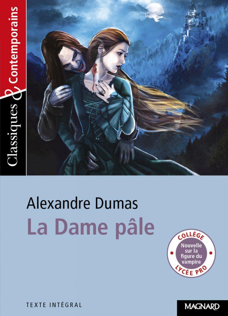 La Dame Pale Classiques Et Contemporains Magnard